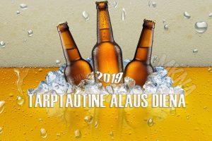 Tarptautine alaus diena 2019
